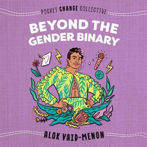 """Audiobook cover of """"Beyond the Gender Binary"""": Purple background with cartoon image of Alok with purple hair, in a yellow and green outfit with ruffles."""