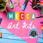 Bright pink construction paper over a blue painted table, strewn with watercolors, pens, markers, scissors, and tacks. Text: MECCA art kits FREE! Just fill out the form.